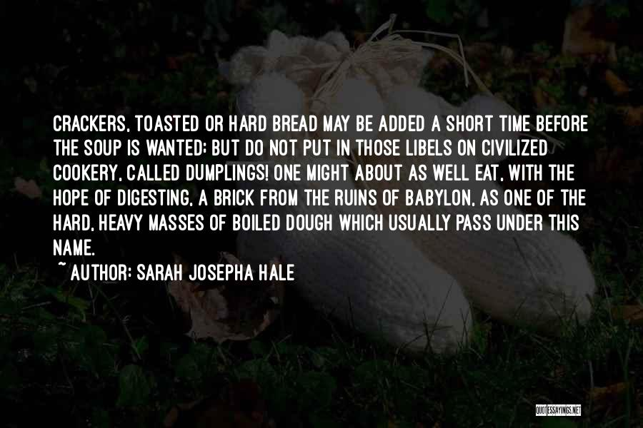 Cookery Quotes By Sarah Josepha Hale