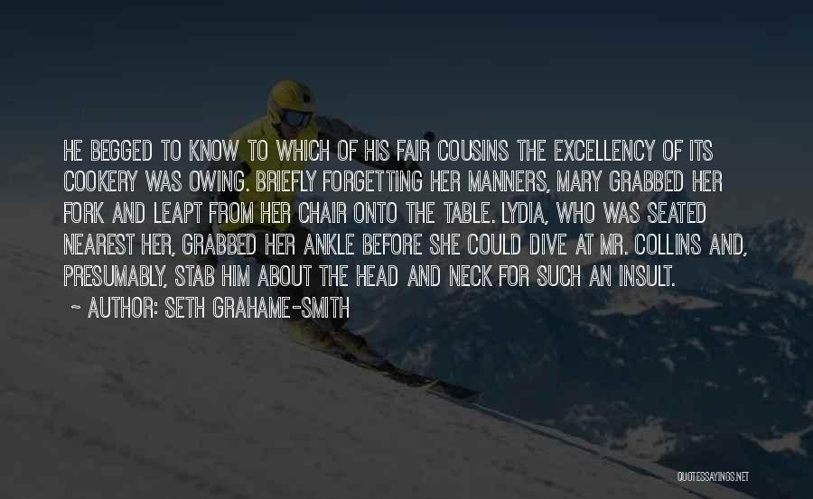 Cookery Quotes By Seth Grahame-Smith