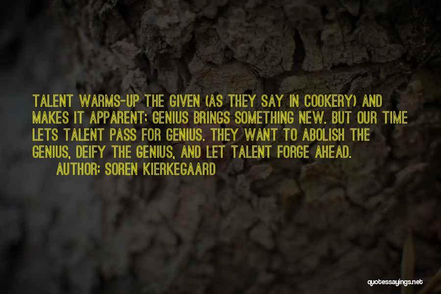 Cookery Quotes By Soren Kierkegaard