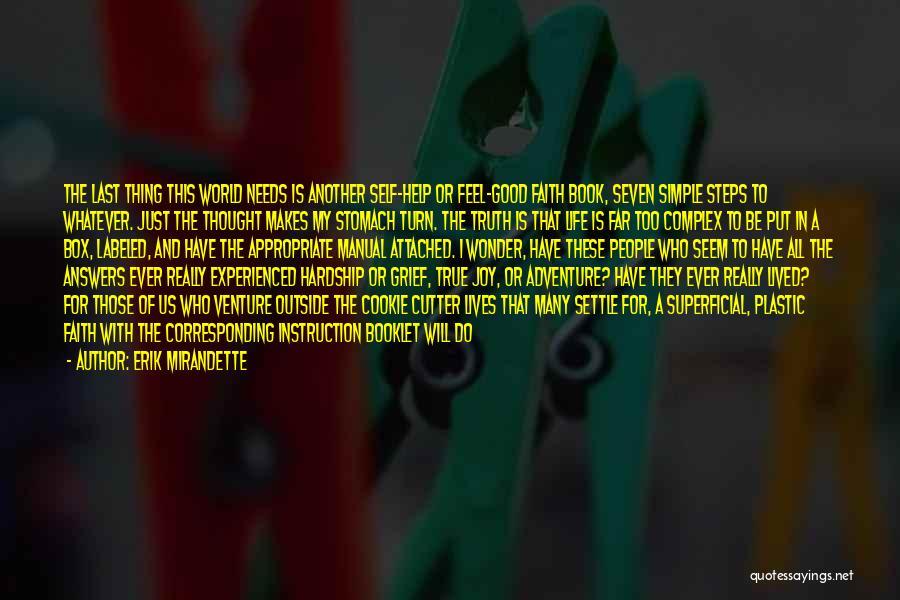 Cookie Cutter Quotes By Erik Mirandette
