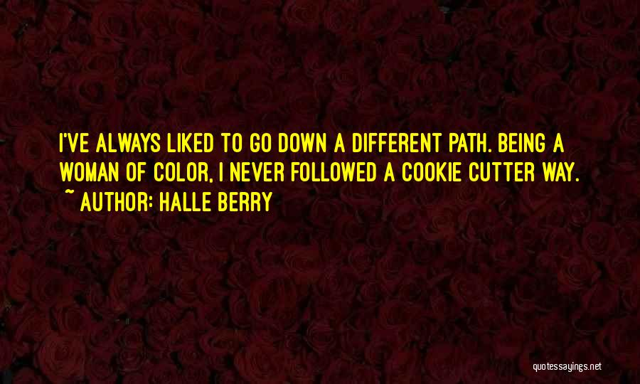 Cookie Cutter Quotes By Halle Berry
