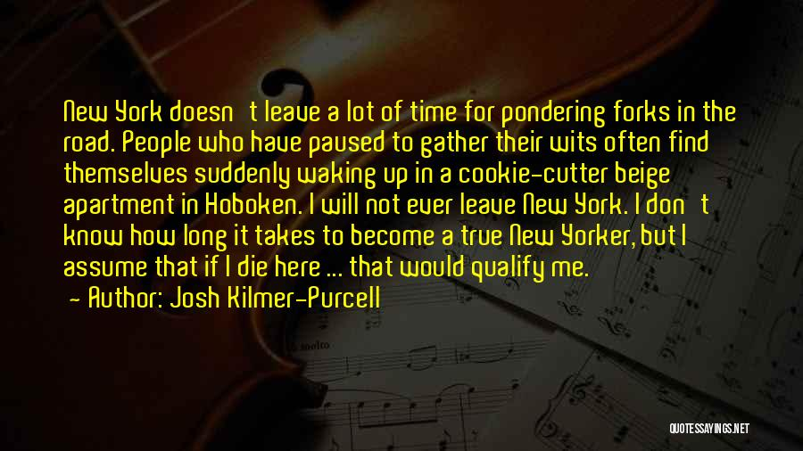 Cookie Cutter Quotes By Josh Kilmer-Purcell