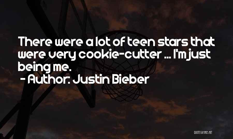 Cookie Cutter Quotes By Justin Bieber