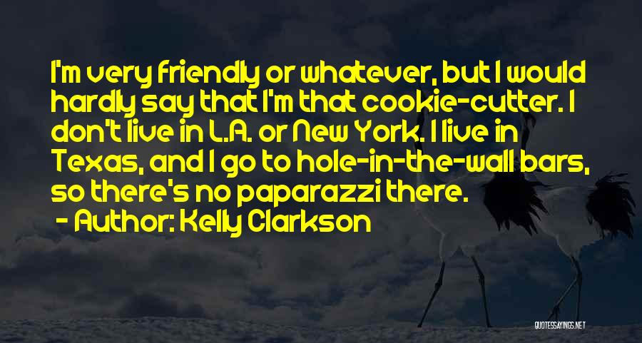 Cookie Cutter Quotes By Kelly Clarkson