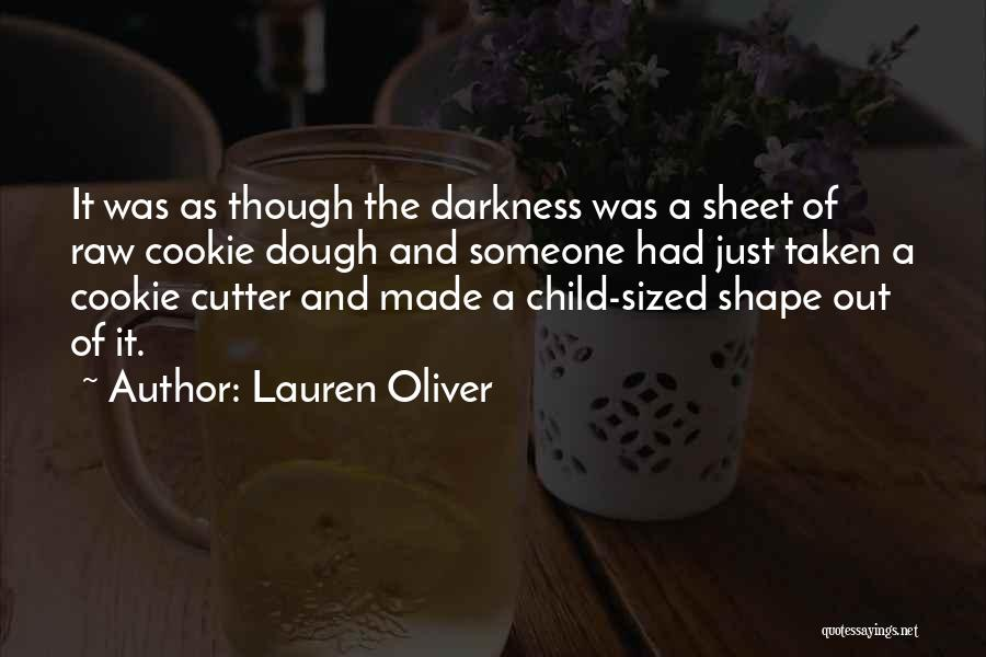 Cookie Cutter Quotes By Lauren Oliver