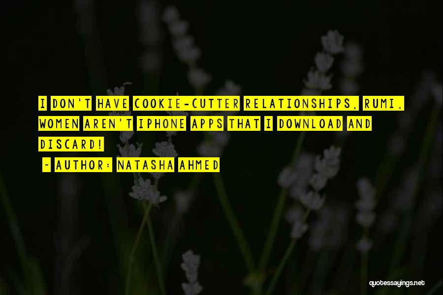 Cookie Cutter Quotes By Natasha Ahmed