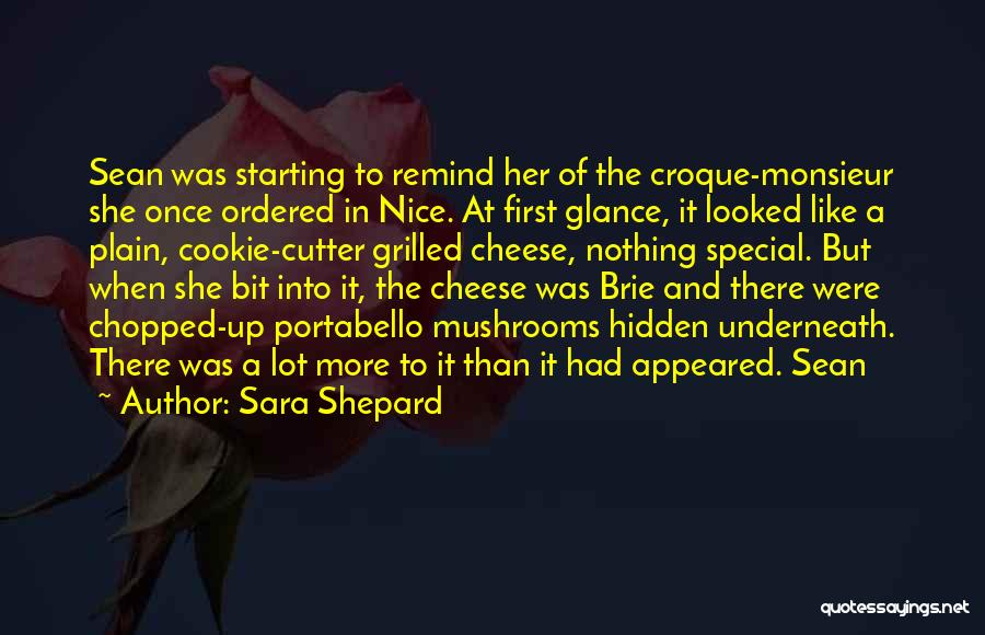 Cookie Cutter Quotes By Sara Shepard