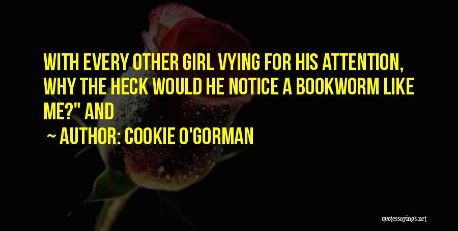 Cookie O'Gorman Quotes 320650