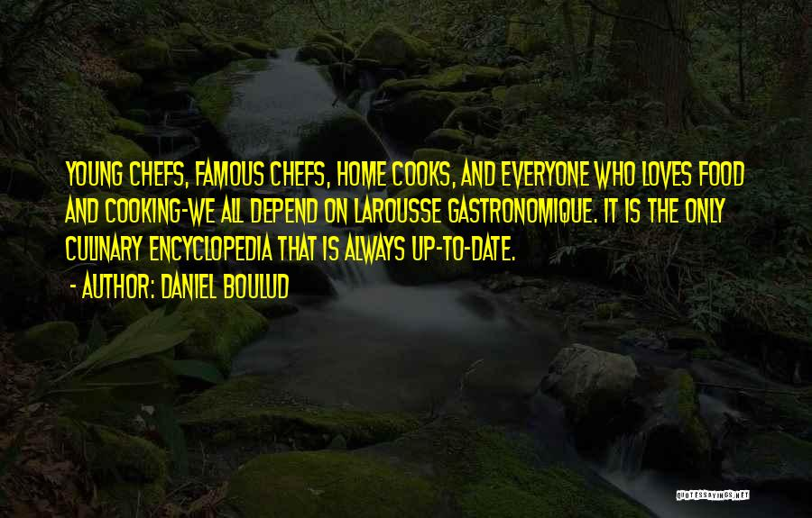 Cooking From Famous Chefs Quotes By Daniel Boulud