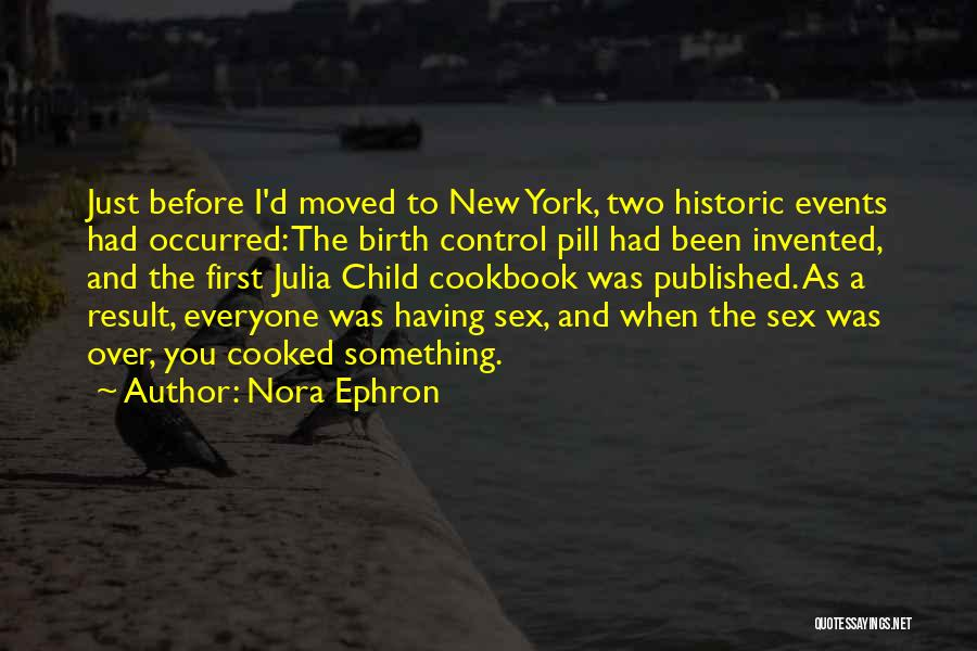 Cooking Julia Child Quotes By Nora Ephron