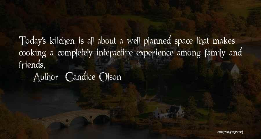 Cooking With Friends Quotes By Candice Olson
