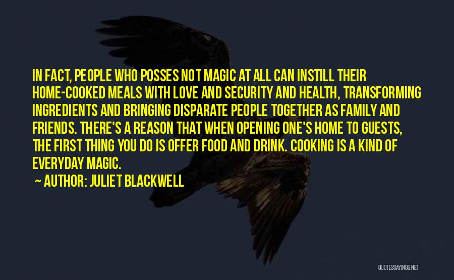 Cooking With Friends Quotes By Juliet Blackwell