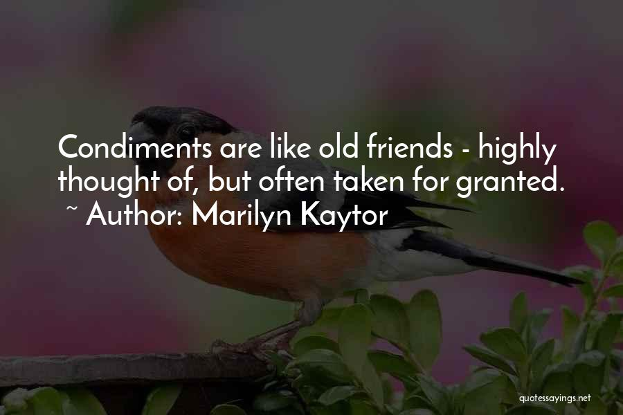 Cooking With Friends Quotes By Marilyn Kaytor