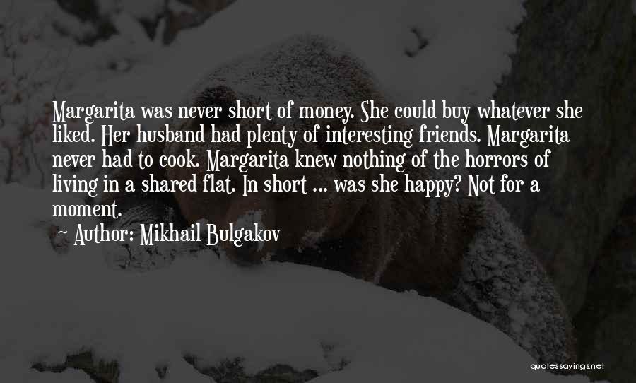 Cooking With Friends Quotes By Mikhail Bulgakov