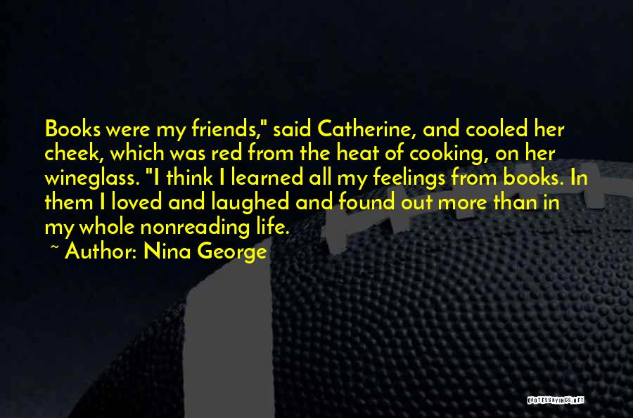 Cooking With Friends Quotes By Nina George