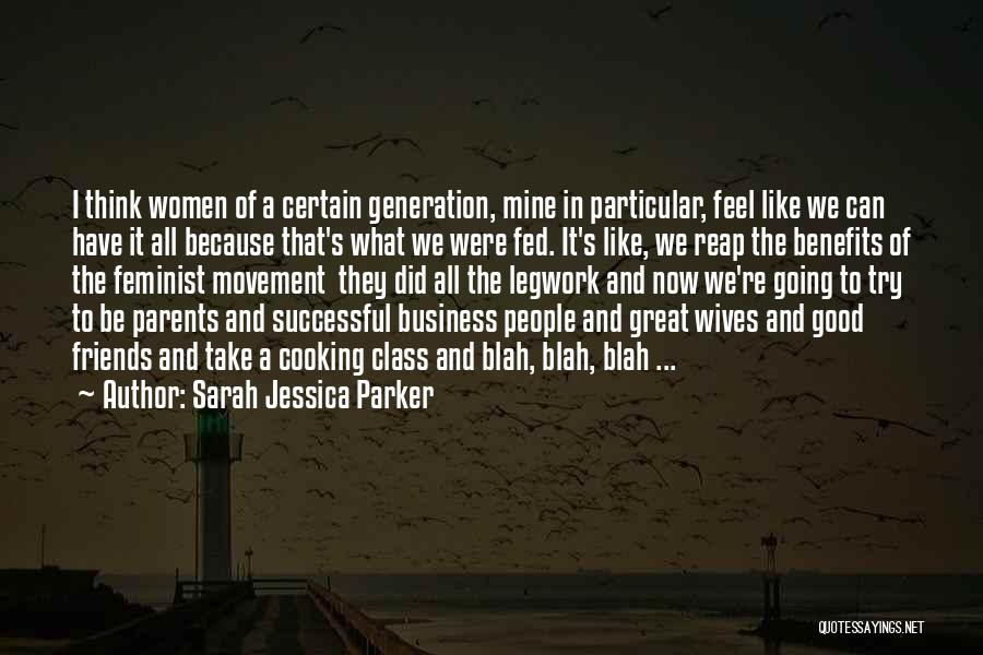 Cooking With Friends Quotes By Sarah Jessica Parker