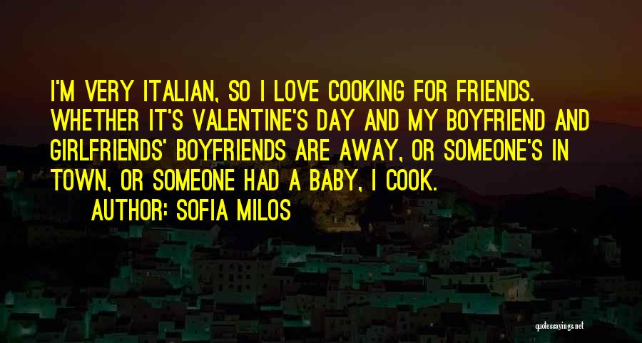 Cooking With Friends Quotes By Sofia Milos