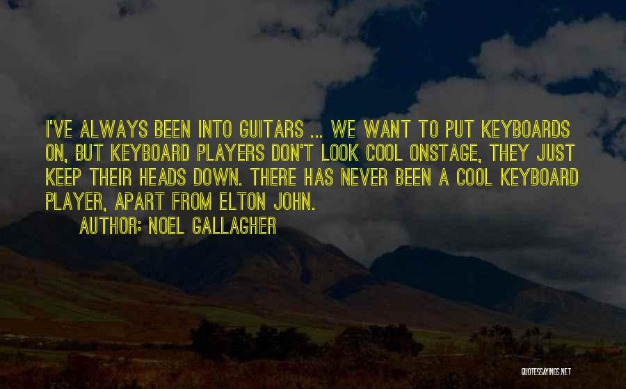 Cool Heads Quotes By Noel Gallagher