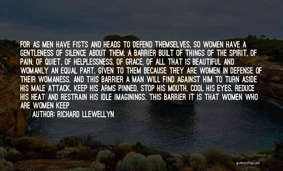 Cool Heads Quotes By Richard Llewellyn