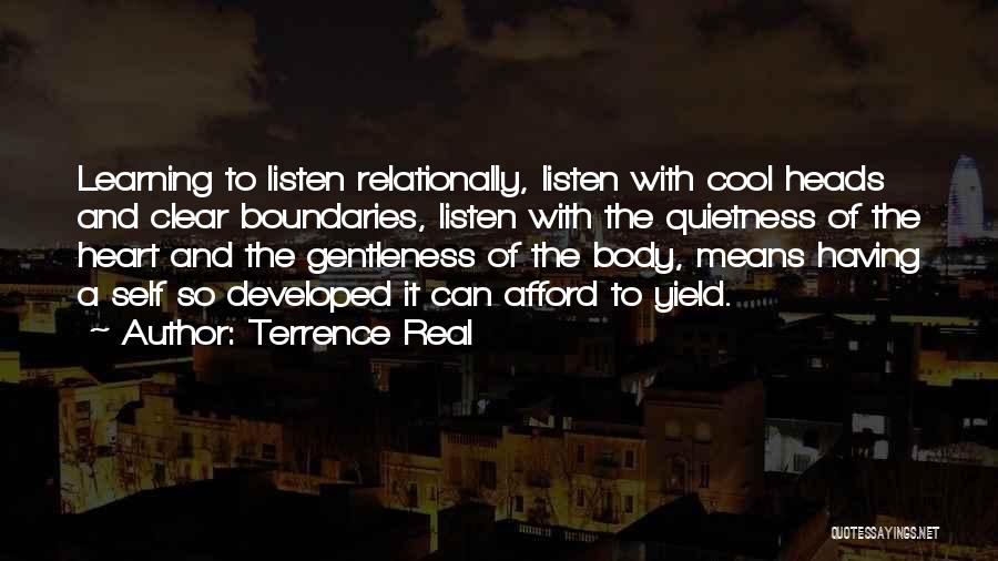 Cool Heads Quotes By Terrence Real