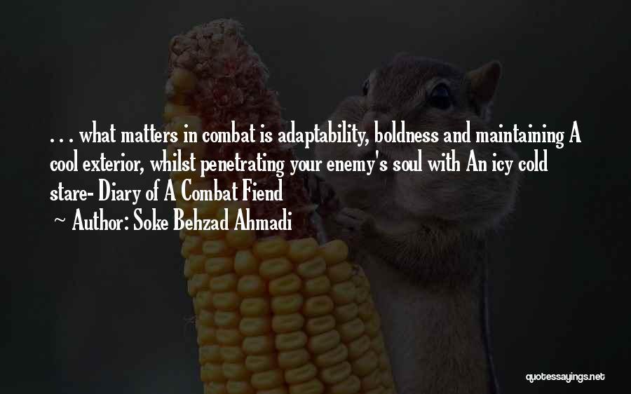 Cool Psychology Quotes By Soke Behzad Ahmadi