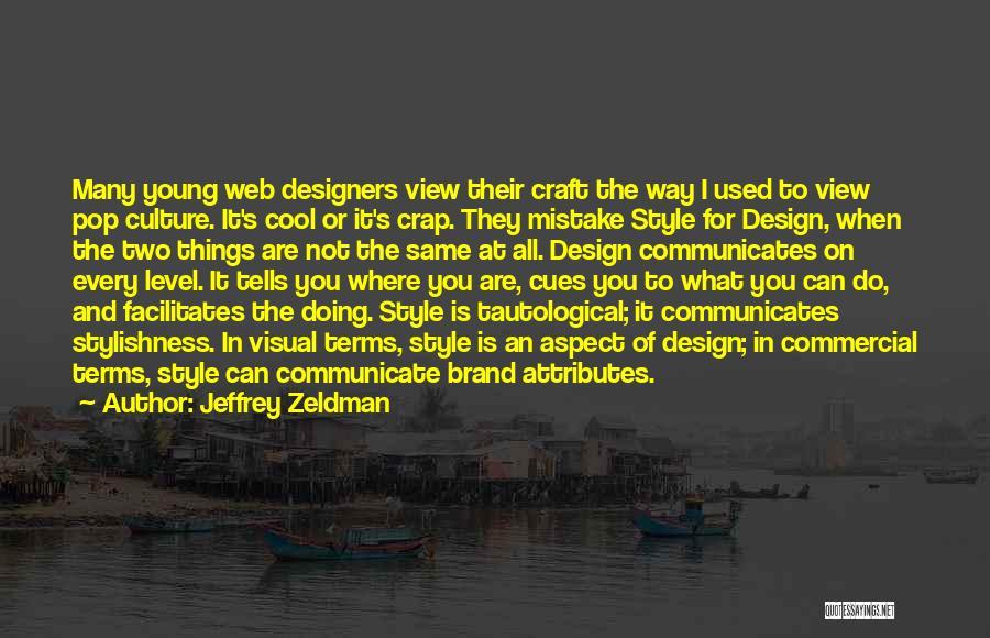Cool Web Design Quotes By Jeffrey Zeldman