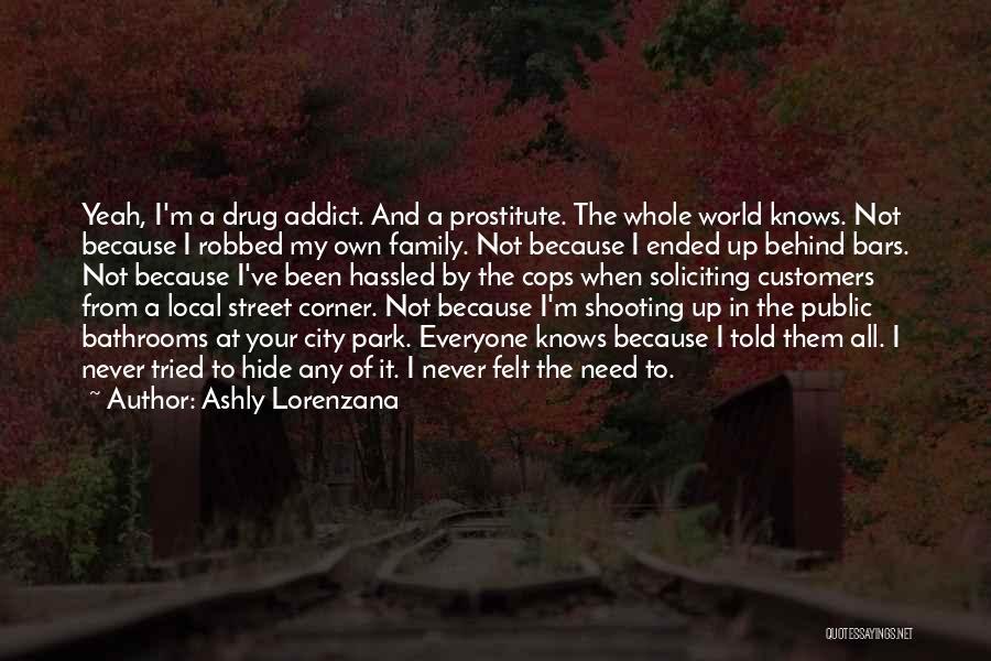 Cops Quotes By Ashly Lorenzana