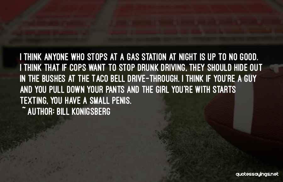 Cops Quotes By Bill Konigsberg