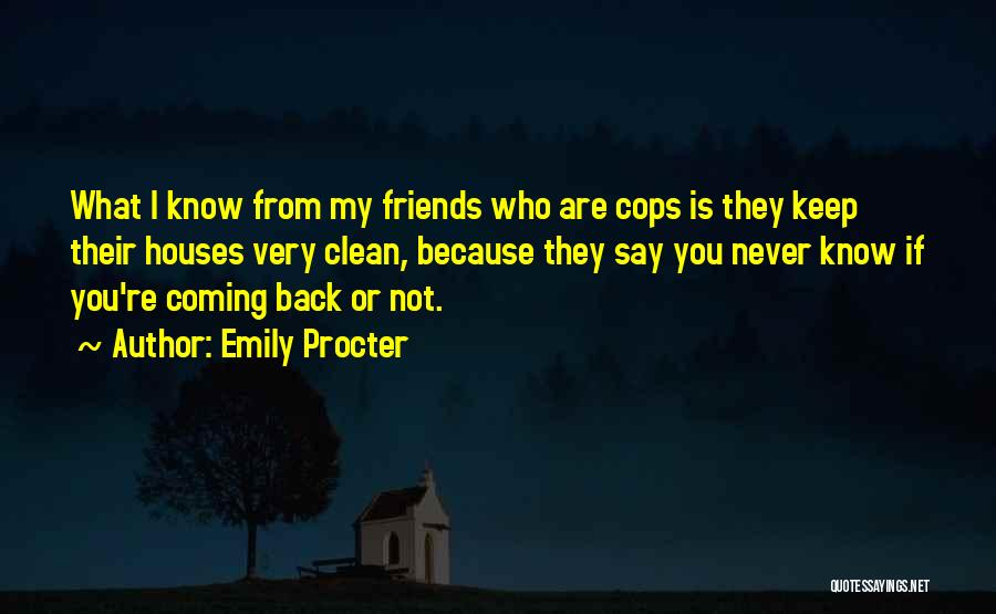 Cops Quotes By Emily Procter
