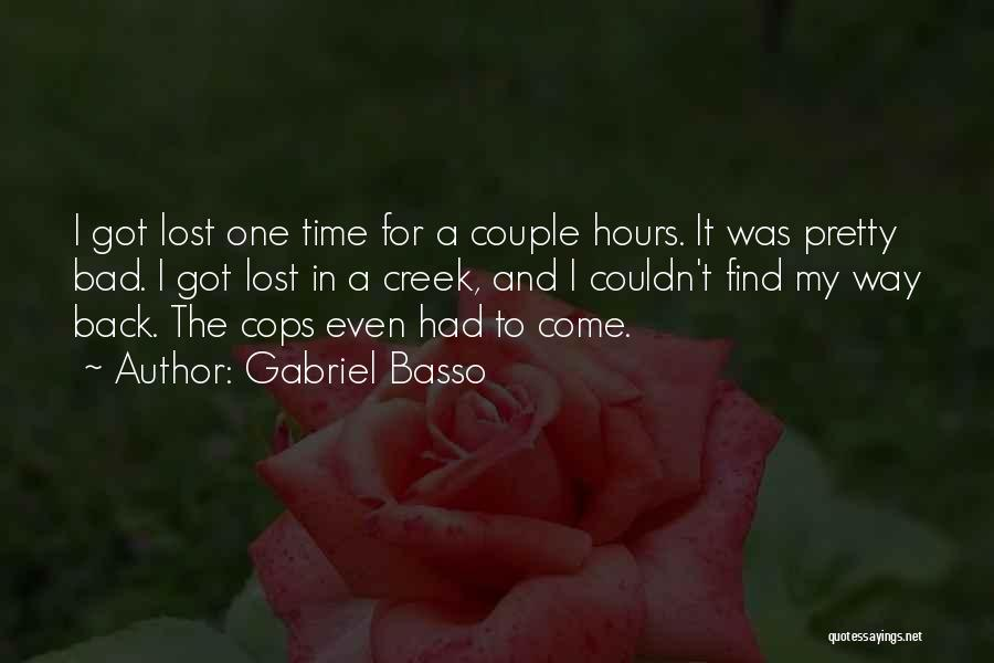 Cops Quotes By Gabriel Basso