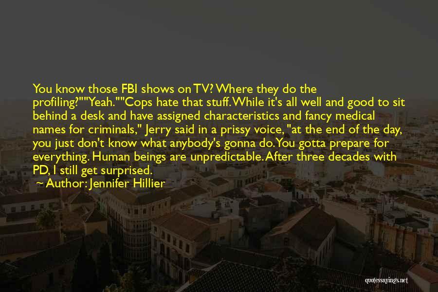 Cops Quotes By Jennifer Hillier