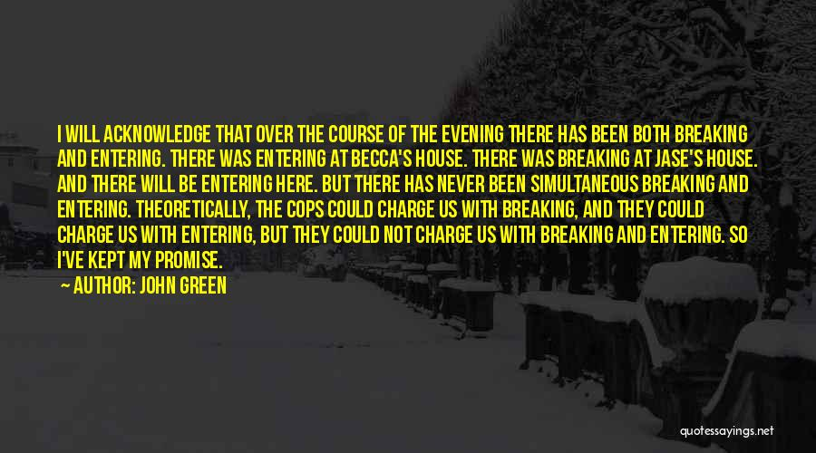 Cops Quotes By John Green