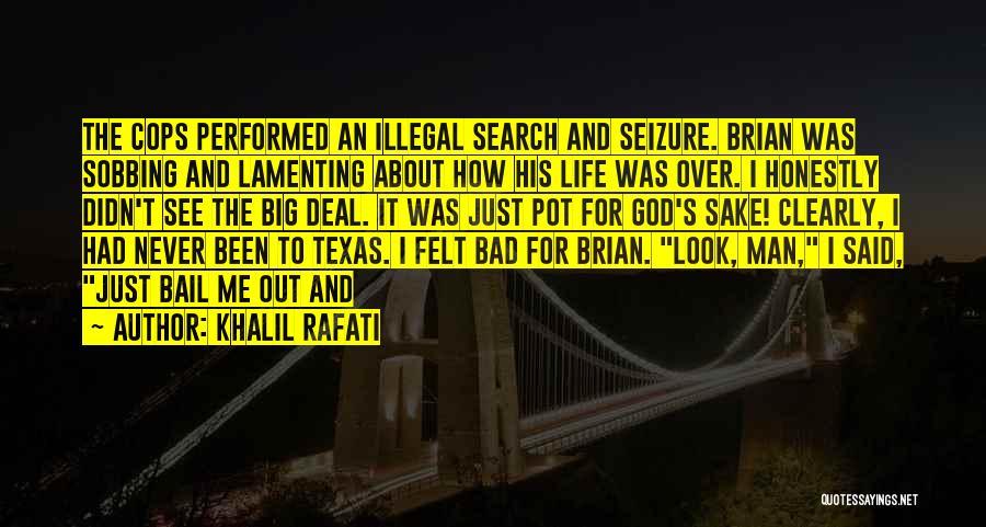 Cops Quotes By Khalil Rafati