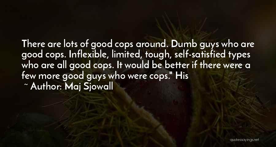 Cops Quotes By Maj Sjowall