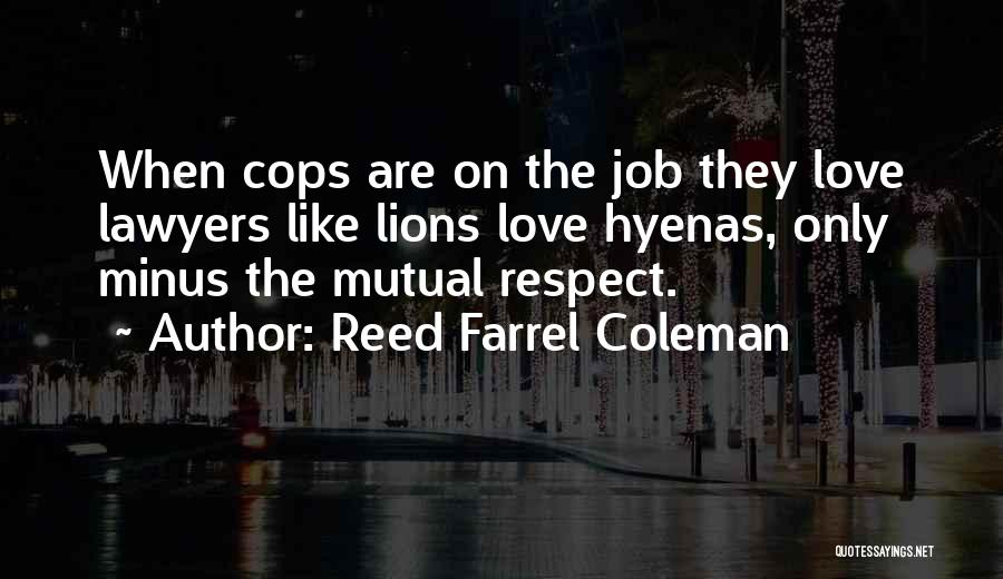 Cops Quotes By Reed Farrel Coleman