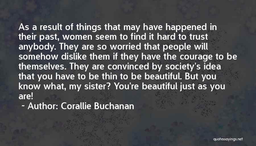 Corallie Buchanan Quotes 145367