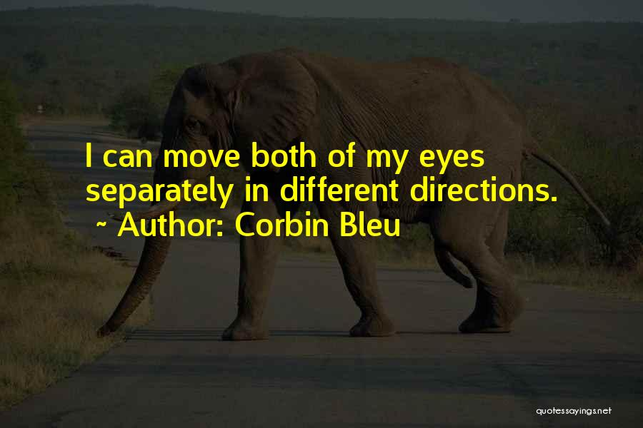Corbin Bleu Quotes 2025991