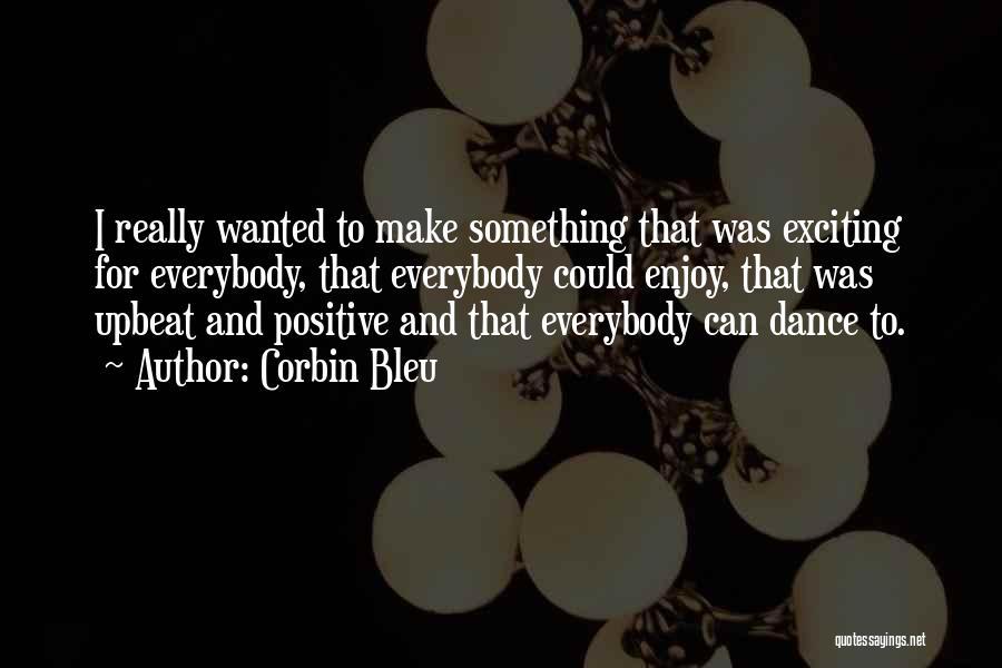 Corbin Bleu Quotes 205302