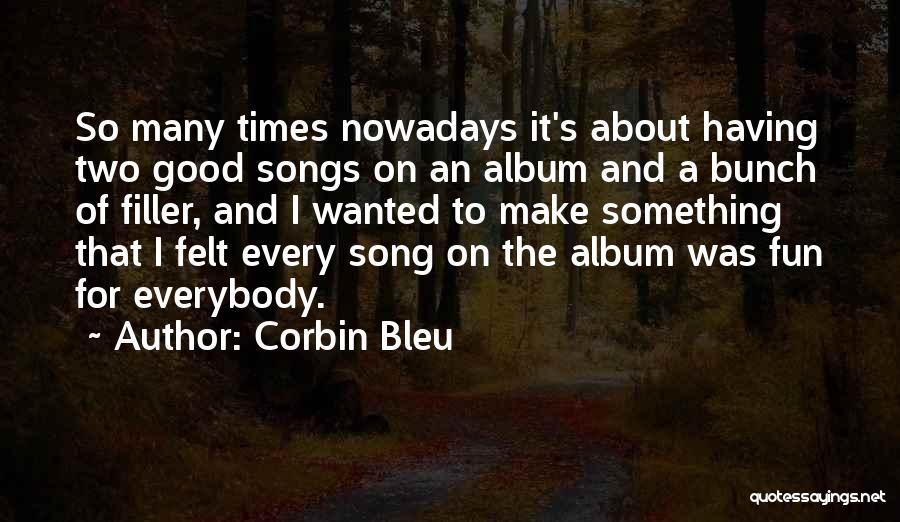Corbin Bleu Quotes 2065736