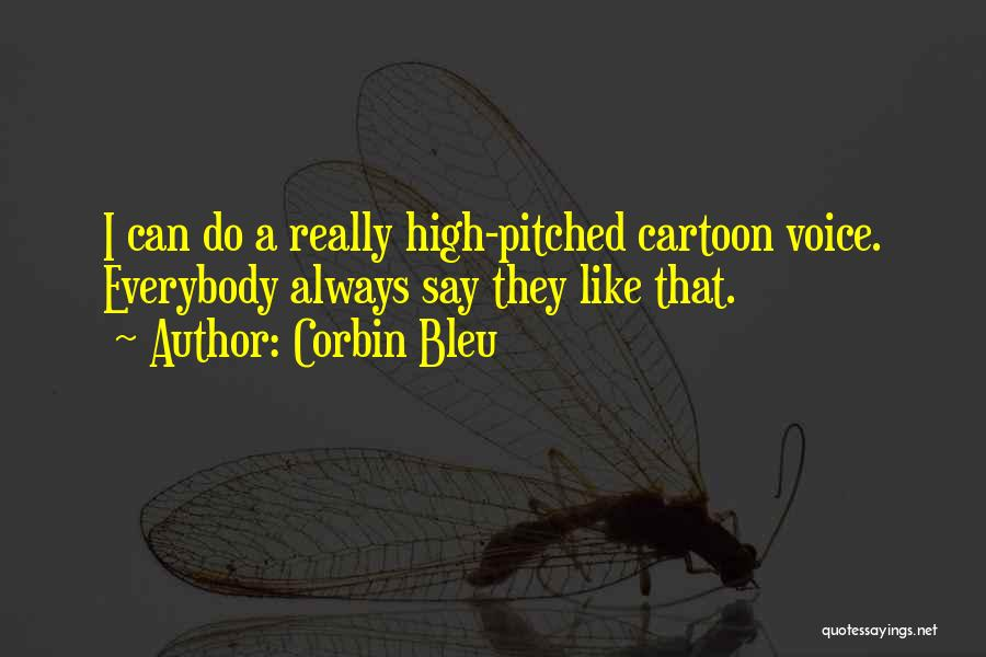 Corbin Bleu Quotes 490873