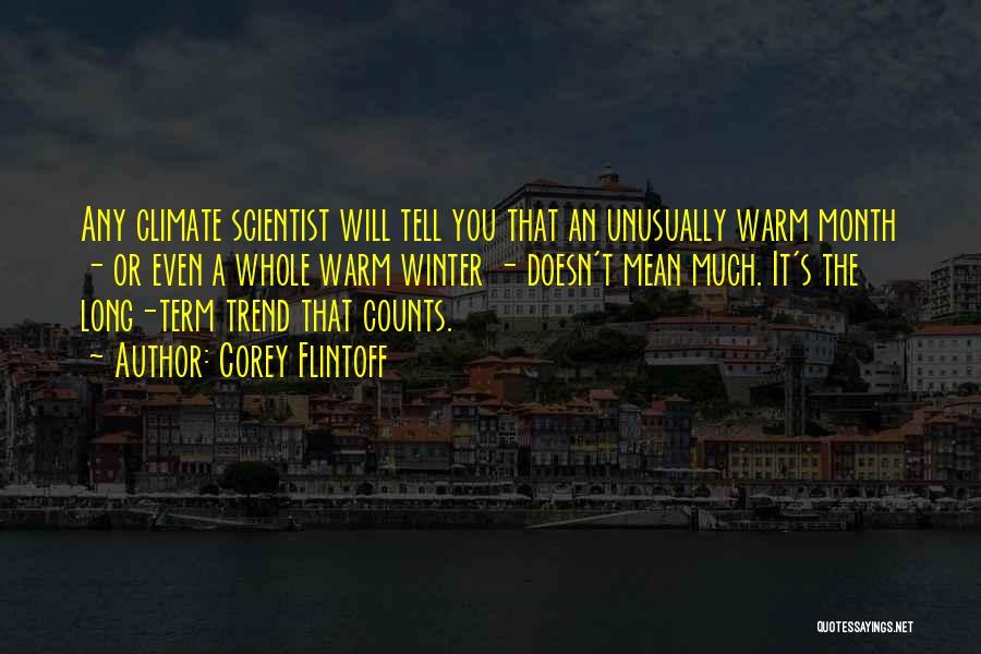 Corey Flintoff Quotes 637729