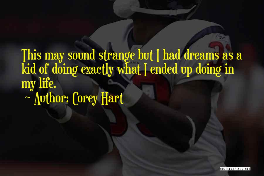 Corey Hart Quotes 1414788