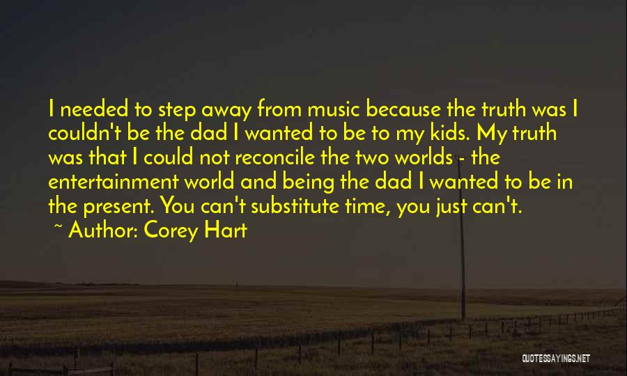 Corey Hart Quotes 1862136