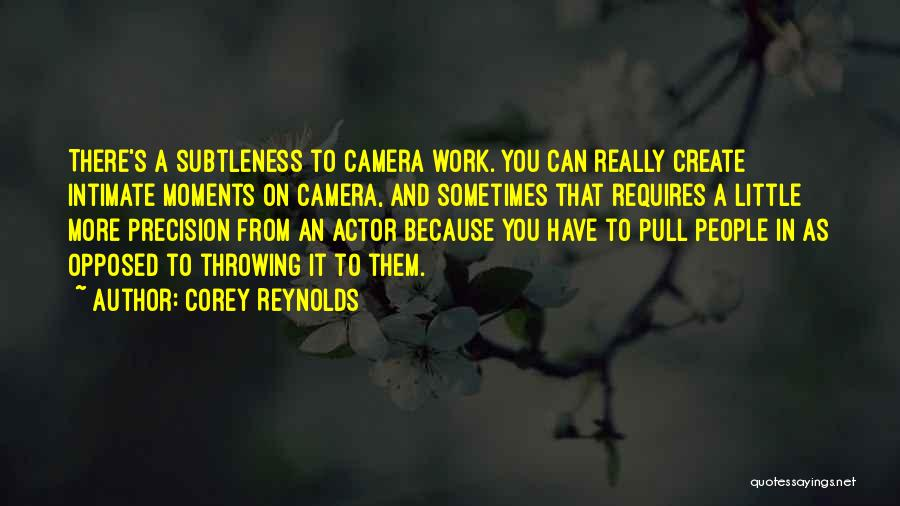 Corey Reynolds Quotes 187409
