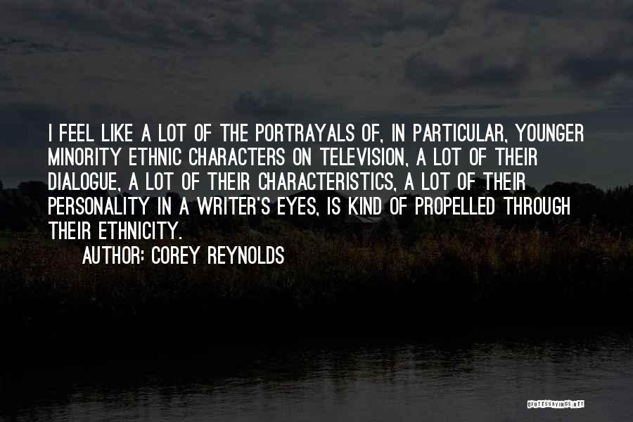 Corey Reynolds Quotes 767704