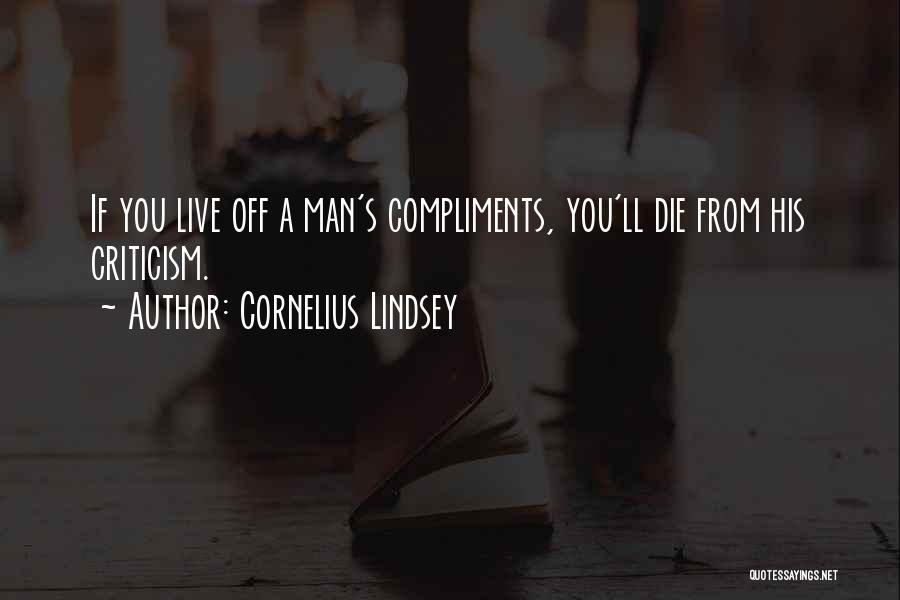 Cornelius Lindsey Quotes 1666939