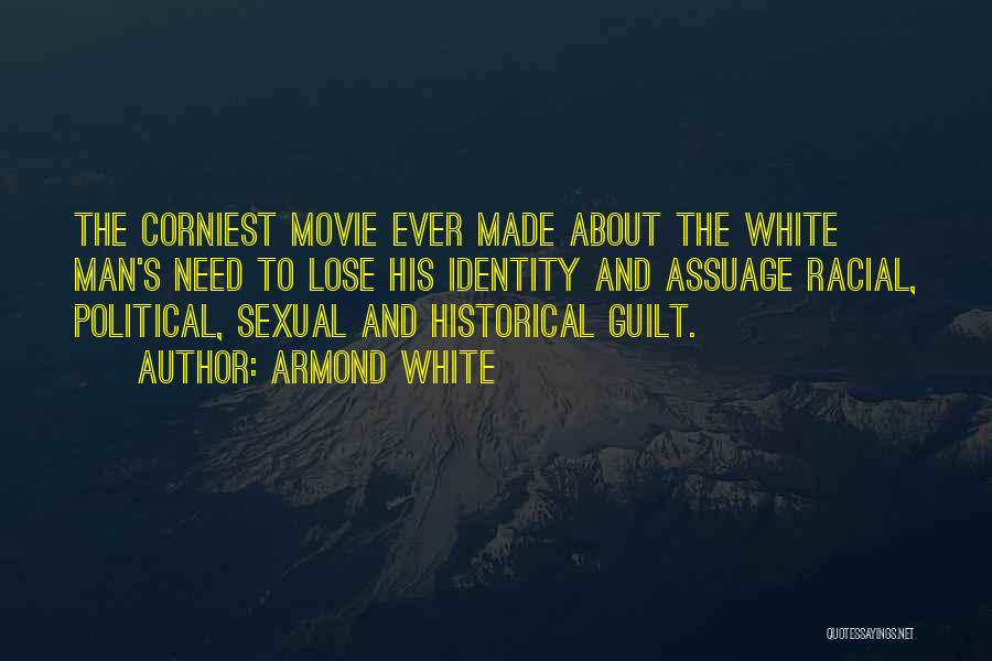 Corniest Quotes By Armond White