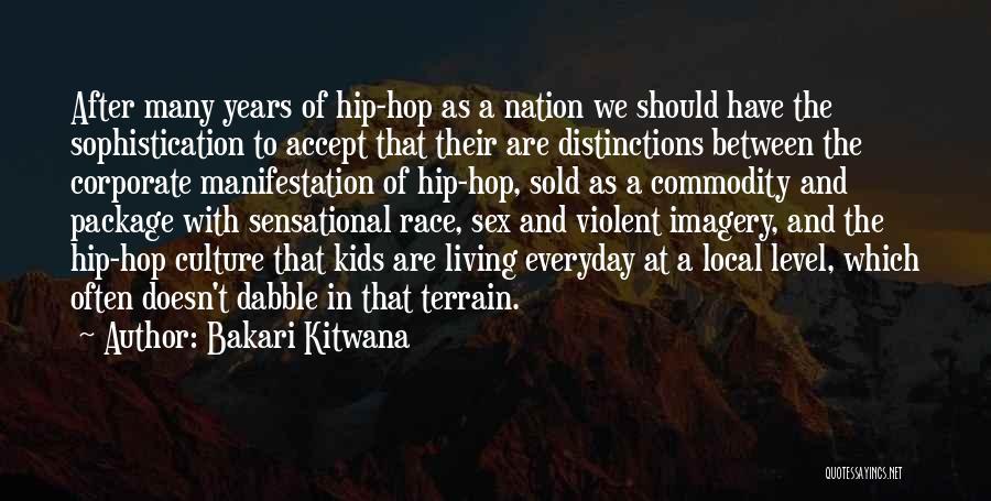 Corporate Culture Quotes By Bakari Kitwana