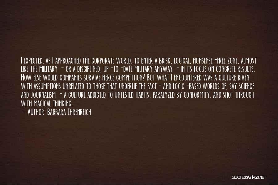 Corporate Culture Quotes By Barbara Ehrenreich