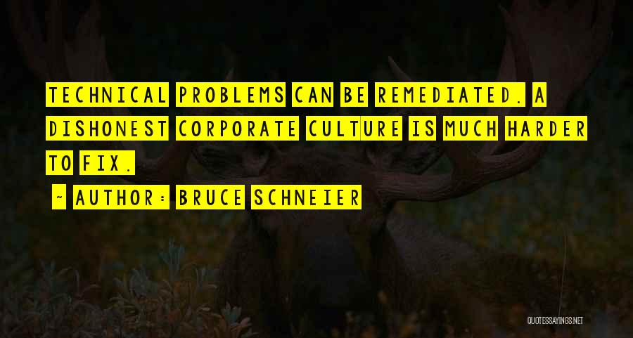 Corporate Culture Quotes By Bruce Schneier